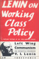"""Left-wing"" communism : an infantile disorder ; a popular essay in Marxist strategy and..."