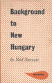 Background to new Hungary