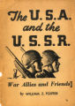The U.S.A. and the U.S.S.R. : war allies and friends