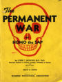 The permanent war : or, Homo the Sap