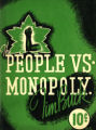 The people vs. monopoly
