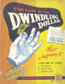 The case of the dwindling dollar : what is happening to the cost of living, wages, prices, profits