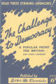 The challenge to democracy : a popular front for Britain, political addresses